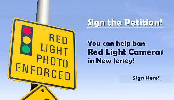Click Here to Sign the Petition to Ban Red Light Cameras in New Jersey!